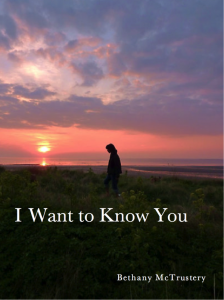 I WANT TO KNOW YOU