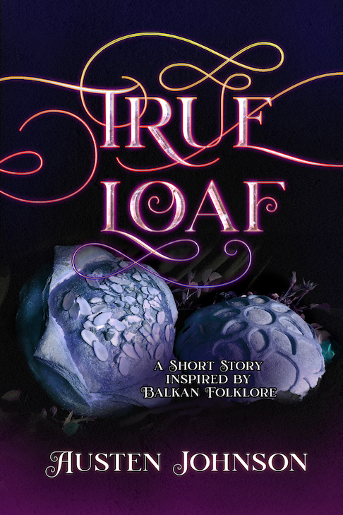 True Loaf short Story Cover: whimsical lettering and two rustic bread loaves