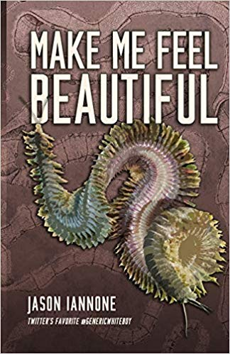 A gross worm on the cover of Make Me Feel Beautiful